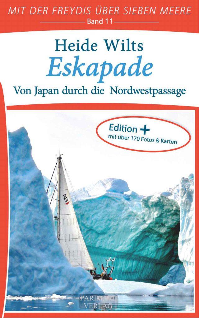 Buch: Eskapade – Von Japan durch die Nordwestpassage (Band 11)