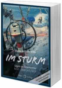 Im Sturm - Segeln im Extremwetter - Band I - Strategie & Taktik