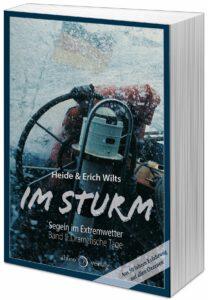 Im Sturm - Segeln im Extremwetter - Band II - Dramatische Tage