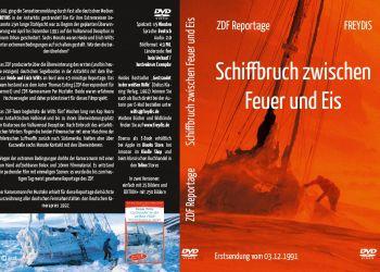 """ZDF Reportage """"Schiffbruch zwischen Feuer und Eis"""" (1991)"""